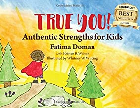 True You: Authentic Strengths for Kids