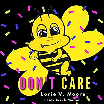 Don't Care (feat. Lisah Monah)