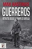 Guerreros: Retratos desde el campo de batalla (Otros títulos)
