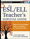 The ESL / ELL Teacher's Survival Guide:...