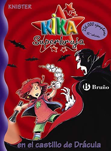 Kika Superbruja en el castillo de Drácula (Castellano - A Partir De 8 Años - Personajes - Kika Superbruja)