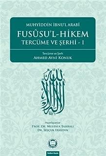 Fususu'l-Hikem Tercume ve Serhi 1