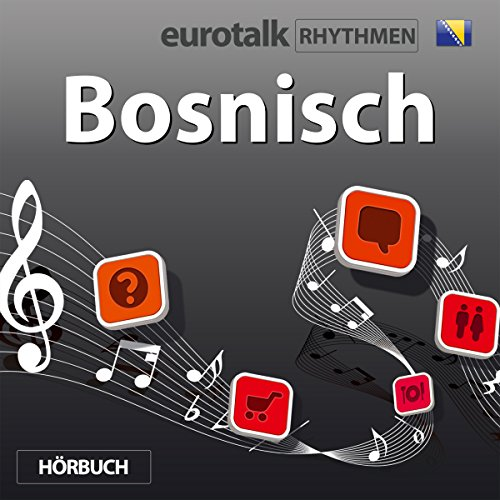 EuroTalk Rhythmen Bosnisch audiobook cover art