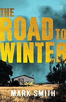The Road to Winter (Wilder Trilogy) by [Mark Smith]
