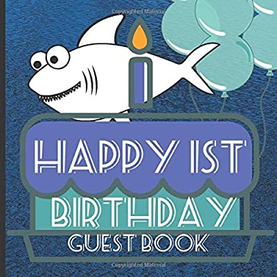 1st Birthday Guest Book: Shark Theme Cute First Birthday Party Guest Book Includes Gift Tracker and Picture Memory Section (1st Birthday Shark Guest Books)