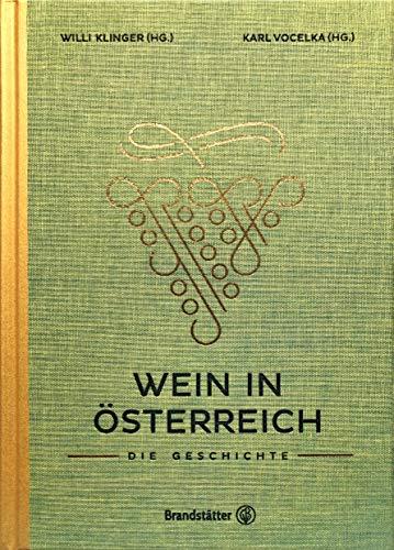 Wein in Österreich: Die Geschichte