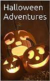 Halloween Adventures (English Edition)