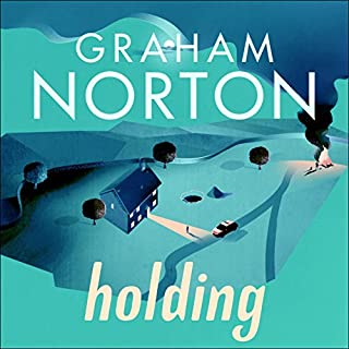 Holding                   By:                                                                                                                                 Graham Norton                               Narrated by:                                                                                                                                 Graham Norton                      Length: 7 hrs and 26 mins     2,121 ratings     Overall 4.4