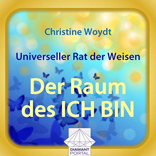 Universeller Rat der Weisen: Der Raum des ICH BIN  By  cover art