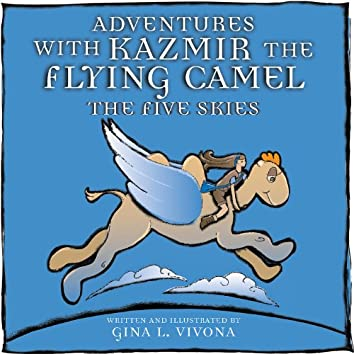 Adventures with Kazmir the Flying Camel