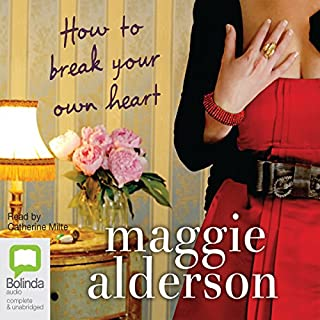 How to Break Your Own Heart audiobook cover art