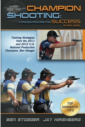 Champion Shooting: A Proven Process for Success at Any Level: Volume 1