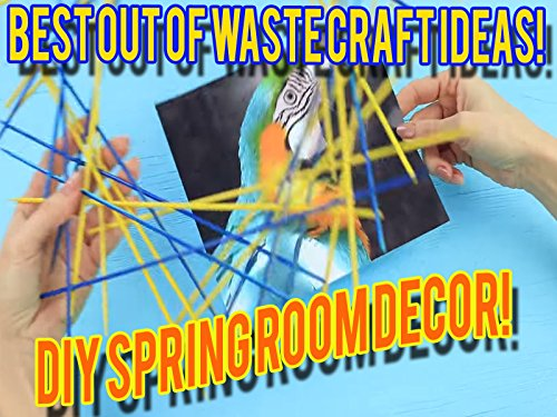 9 Best Out Of Waste Craft Ideas Do It Yourself Spring Room Decor