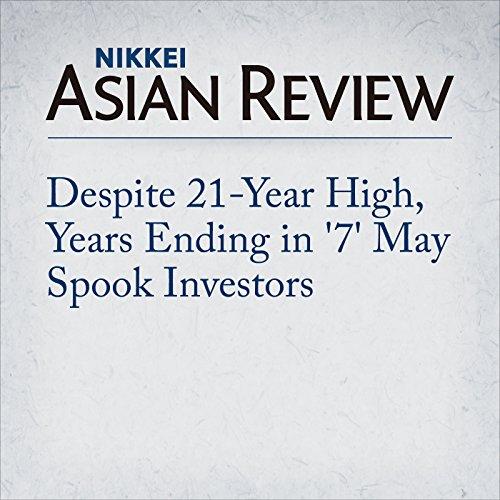 Despite 21-Year High, Years Ending in '7' May Spook Investors | Masataka Maeda