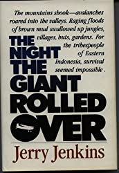 The Night the Giant Rolled Over: Jerry B. Jenkins