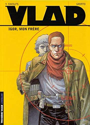 Vlad, tome 1 : Igor, mon frère