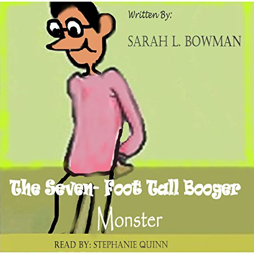 The Seven Foot Tall Booger Monster audiobook cover art