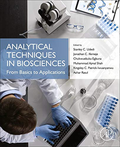 Analytical Techniques in Biosciences: From Basics to Applications
