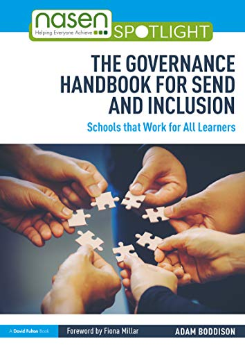 The Governance Handbook for SEND and Inclusion: Schools that Work for All Learners (nasen spotlight) (English Edition)