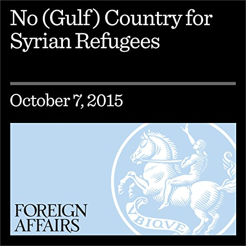 No (Gulf) Country for Syrian Refugees cover art