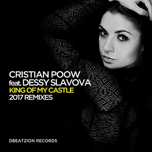 King Of My Castle (feat. Dessy Slavova) (Bruno Motta Remix)
