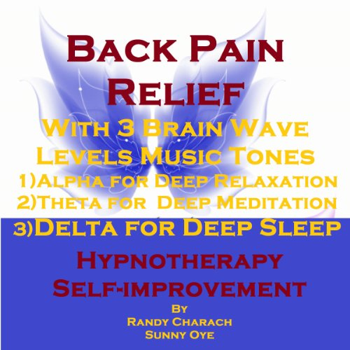 Back Pain Relief with Three Brainwave Music Recordings audiobook cover art