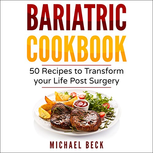 Bariatric Cookbook Audiobook By Michael Beck cover art