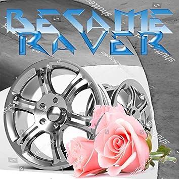 How I Became a Raver