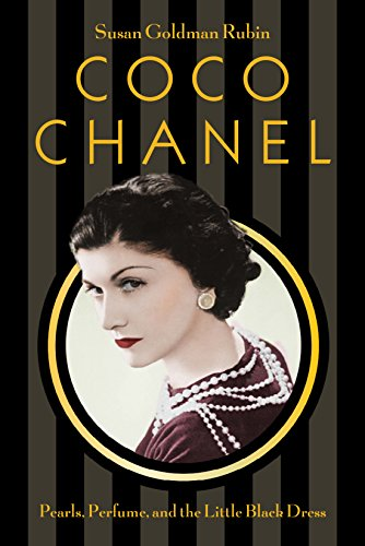 Coco Chanel: Pearls, Perfume, and the Little Black Dress (English Edition)