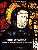 Pictor et Veyrerius - Le vitrail en Provence occidentale, XIIe-XVIIe siècles