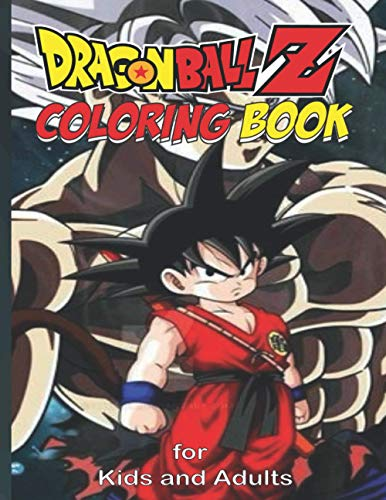 Dragon Ball Z Coloring Book for Kids and Adults: All Characters with Their Names (Goku, Vegeta, Krillin, Master Roshi, and Many More.....)best 50+ ... Enjoy Drawing and Coloring Them as You Want!
