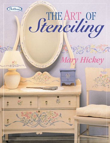 Compare Textbook Prices for The Art of Stenciling  ISBN 9781564773043 by Hickey, Mary