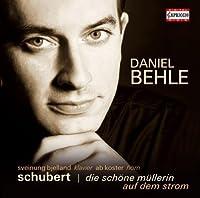 Schubert: Die Schone Mullerin / Auf Dem Strom by Behle (2010-08-31)