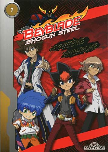Beyblade Shogun Steel - Le Système Synchrome (01)