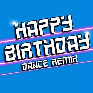 Happy Birthday (Dance Remix)