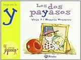 Los dos payasos: Juega con la y (Castellano - A Partir De 3 Años - Libros Didácticos - El Zoo De Las Letras)
