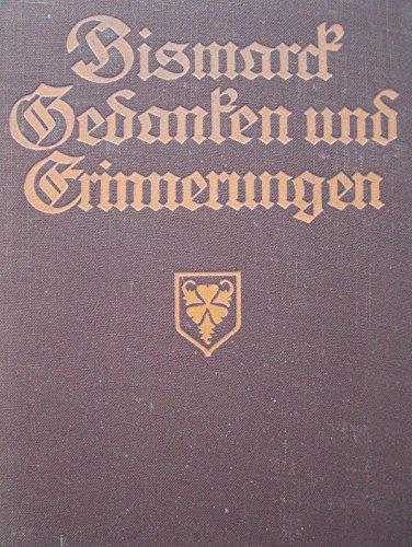 Gedanken und Erinnerungen von Otto Fürst von Bismarck - Neue Ausgabe ; Zweiter Band