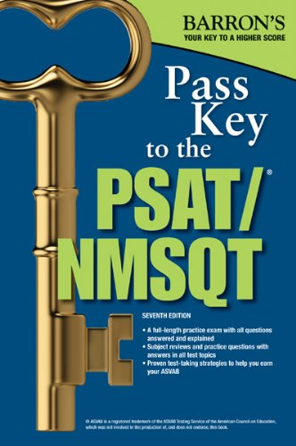 Compare Textbook Prices for Pass Key to the PSAT/NMSQT,  Barron's Pass Key 7 Edition ISBN 9780764147982 by Weiner Green M.A., Sharon,Wolf Ph.D., Ira K.