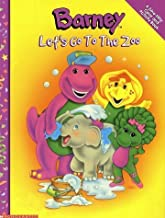 Let's Go To The Zoo (Barney) by Scholastic (2001-08-01)