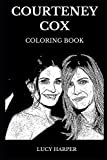 Courteney Cox Coloring Book: Legendary Monica Geller from Friends and Famous Gale from Scream Series, Acclaimed Actress and Iconic Director Inspired Adult Coloring Book (Courteney Cox Books)