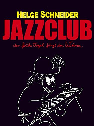 Jazzclub – Der frühe Vogel fängt den Wurm cover
