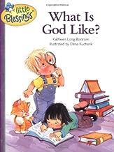 What Is God Like? (Little Blessings)