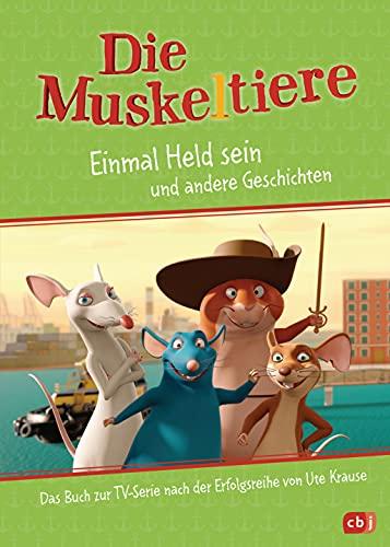 Die Muskeltiere – Einmal Held sein: Vorlesebuch zur TV-Serie (Die Muskeltiere-Serienbücher-Reihe, Band 2)