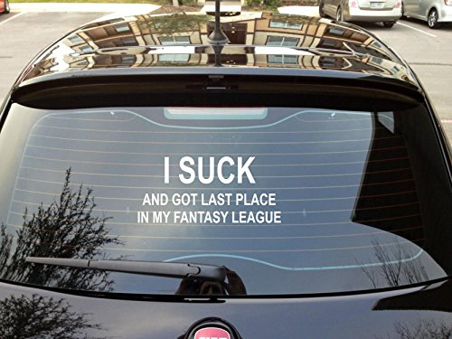 I Suck and Got Last Place in My Fantasy League Sticker - Funny Fantasy Football Trohpy
