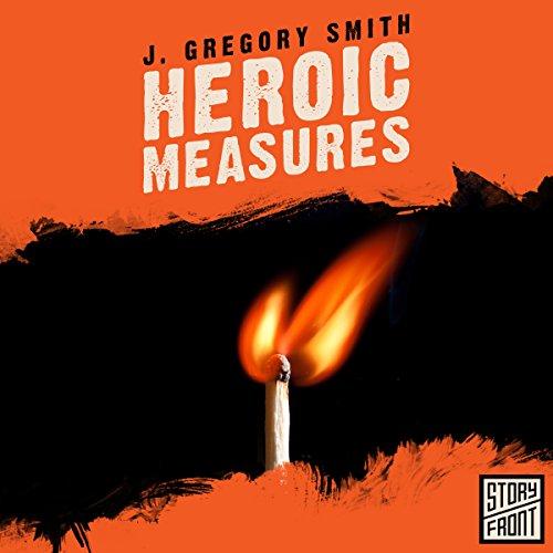 Heroic Measures audiobook cover art