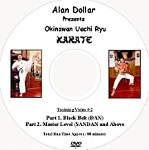 Okinawan Uechi Ryu Karate Training DVD II -Black Belt by Alan Dollar