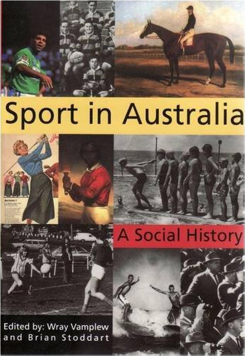 アンカー政府構想するSport in Australia: A Social History