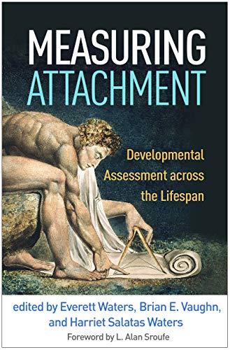 Measuring Attachment: Developmental Assessment across the Lifespan