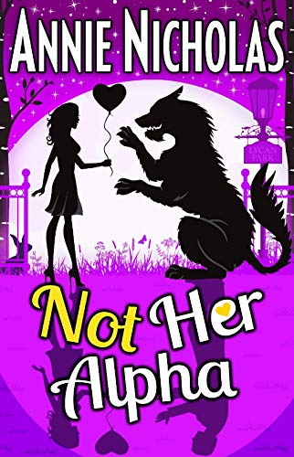 Not Her Alpha: Romantic Comedy (Not This Series Book 6) (English Edition)