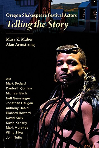 Oregon Shakespeare Festival Actors: Telling the Story